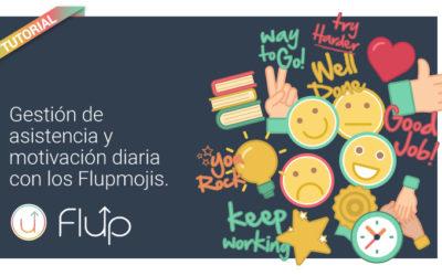Gestión de asistencia y motivación diaria con los Flupmojis.