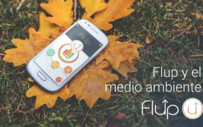 Flup y el medio ambiente. Un motivo más por el que usar Flup.