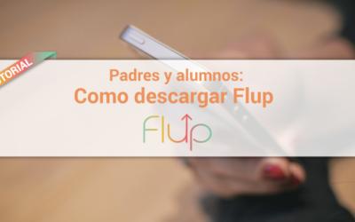 Tutorial para padres y alumnos sobre como descargar Flup