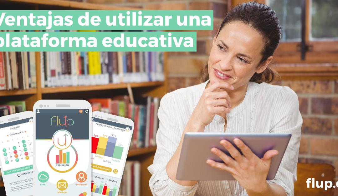 Ventajas de utilizar una plataforma educativa
