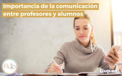 Importancia de la comunicación entre profesores y alumnos