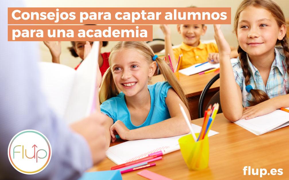¿Cómo captar alumnos para una academia?