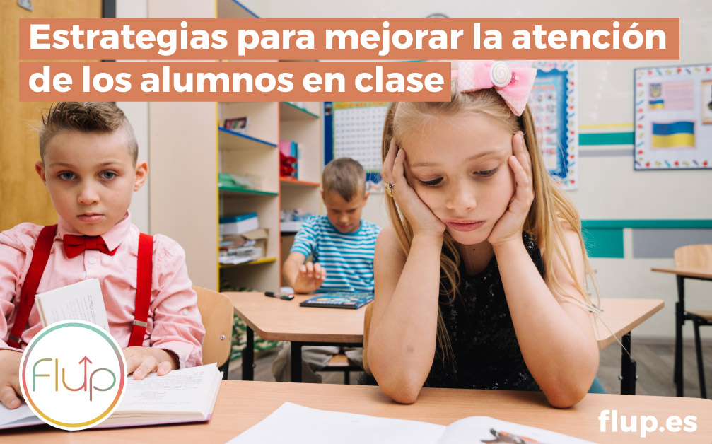 Estrategias para mejorar la atención de los alumnos en clase