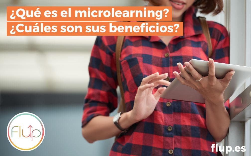 ¿Qué es y cuáles son los beneficios del microlearning?