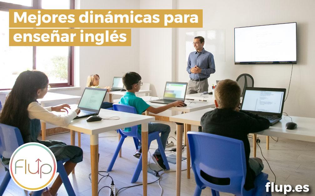 ¿Cuáles son las mejores dinámicas para enseñar inglés?