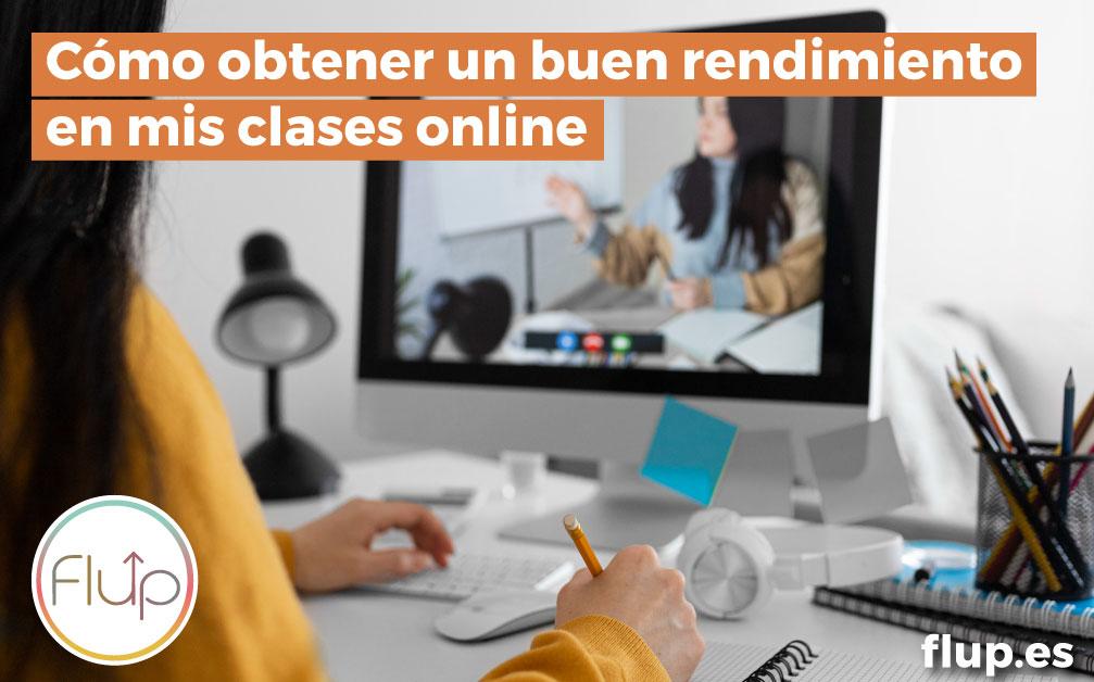 ¿Cómo obtener un buen rendimiento en clases online?