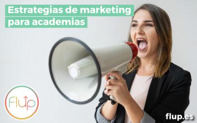 Las mejores estrategias de marketing para academias